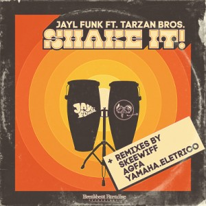 BBP-115: Jayl Funk feat Tarzan Bros – Shake It