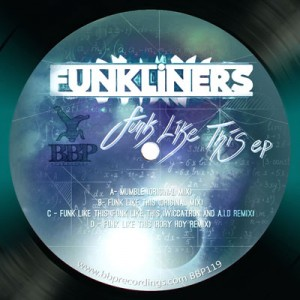 BBP-119: Funkliners – Funk Like This EP
