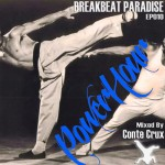 Breakbeat Paradise Powerhour Episode #10 - Mixed by Conte Crux