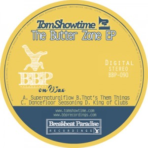 BBP-090: Tom Showtime – The Butterzone EP (Digital)