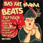 BBP-111: VA - Big Fat Mama Beats