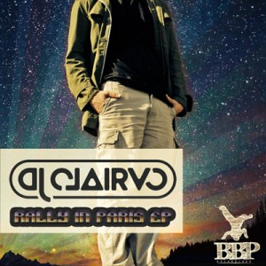 BBP-122: DJ Clairvo – Rally In Paris EP