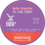 BBP-092: Nynfus Corporation - So Long Dudes