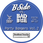 BBP-127 - B-Side vs. BadboE - Party Bangers Vol. 2