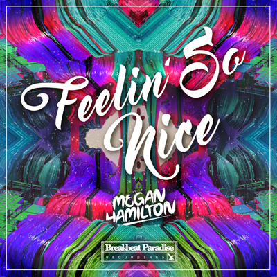 Megan Hamilton – Feelin' So Good [Free Download]