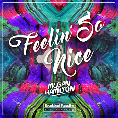 Megan Hamilton – Feelin' So Good [Free Download]