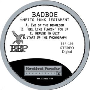 BBP-106: BadboE – Ghetto Funk Testament EP