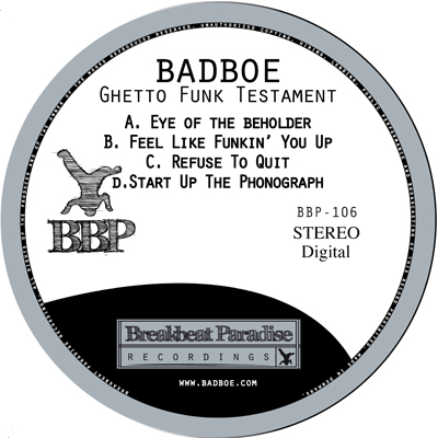 BadboE – Ghetto Funk Testament – Out now on Digital!