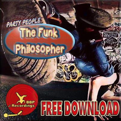 The Funk Philosopher – Party People (BBP Power Hour Free Download)