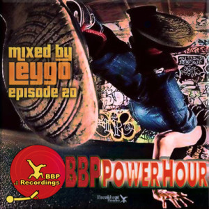 BBP PowerHour Episode 20 – Mixed by Leygo (Feb 2017)