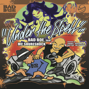 BBP-135 – BadboE feat. MC Shureshock – Under The Spell EP