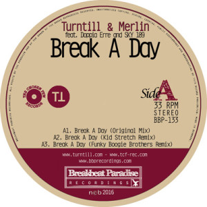 BBP-133: Turntill & Merlin – Break A Day (12″ Vinyl)