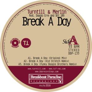 BBP-133: Turntill & Merlin – Break A Day (12″ Vinyl)