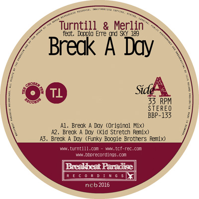"Turntill & Merlin – Break A Day feat. Doppia Erre & Sky 189 – Out now on 12"" Vinyl"