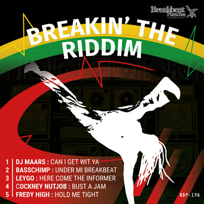 DJ Maars/Basschimp/Leygo/Ccokney Nutjob/Fredy High – Breakin' The Riddim *OUT NOW*