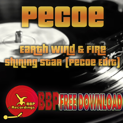 Earth Wind & Fire – Shining Star (Pecoe Edit) [BBP Free Power Hour Download]