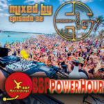 BBP Power Hour Episode #32 – Mixed by Essex Groove (Feb 2018)