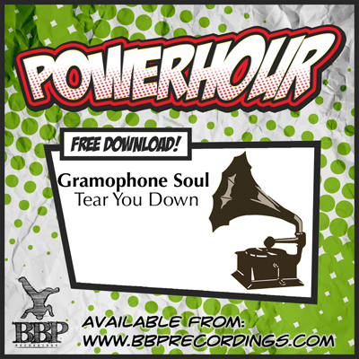 Gramophone Soul – Tear You Down (Power Hour Free Download)