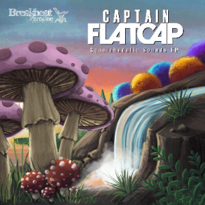 BBP152: Captain Flatcap – Squelchedelic Sounds EP