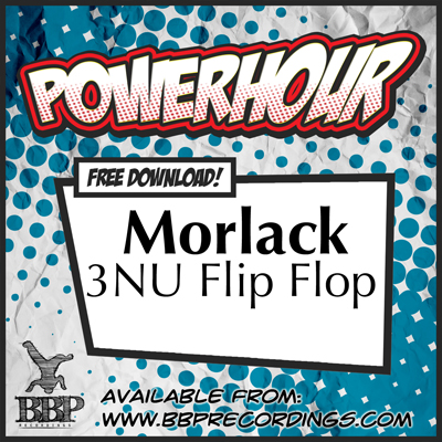 Morlack – 3NU Flip Flop (Free Power Hour Download)
