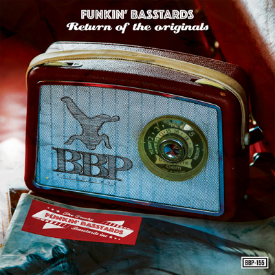 The Funkin' Basstards – Return Of The Originals – Out now exclusive on Juno Download!