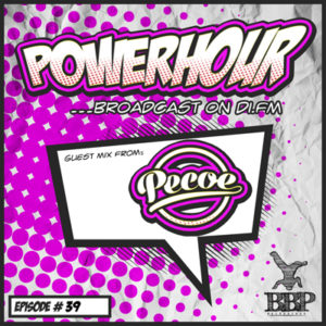 BBP Power Hour Episode #39 – Mixed by Pecoe (Sep 2018)