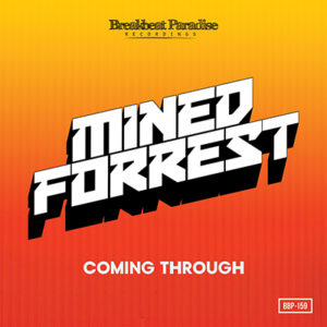 BBP-159: Mined & Forrest – Coming Through