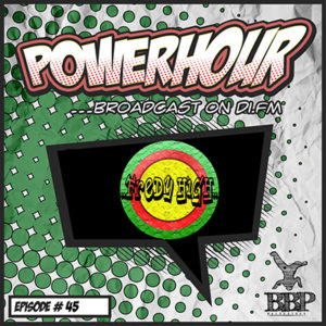 BBP Power Hour Episode #45 – Mixed by Fredy High (March 2019)