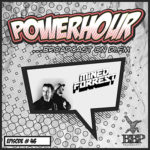 BBP Power Hour Episode #46 - Mixed by Mined & Forrest (April 2019)