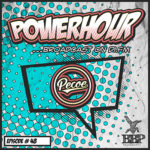 BBP Power Hour Episode #48 – Mixed by Pecoe (June 2019)