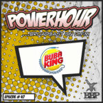BBP Power Hour Episode #47 – Mixed by Bubaking (May 2019)