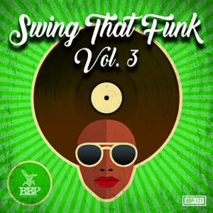 BBP171: VA – Swing That Funk Vol. 3