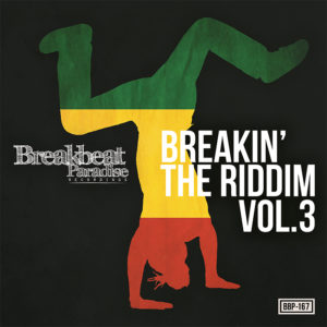 BBP-167: VA – Breakin' The Riddim Vol. 3