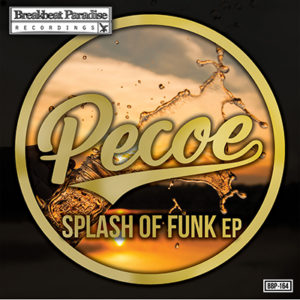 BBP-162: Pecoe – Splash of Funk EP