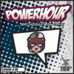 BBP Power Hour Episode #53 – Mixed by Mr. Ours (Nov 2019)