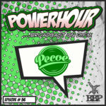 BBP Power Hour Episode #56 – Mixed by Pecoe (March 2020)