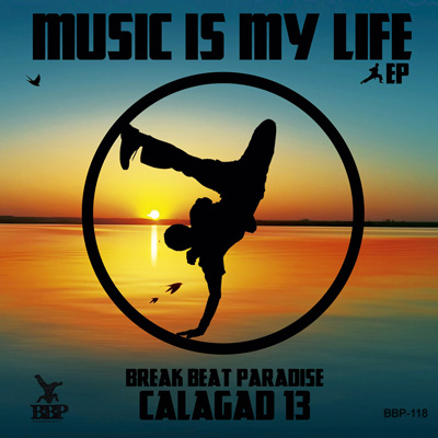 Calagad 13 – Music Is My Life EP – Out Now!