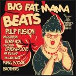 BBP-111: VA - Big Fat Mama Beats