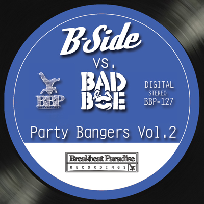 B-Side vs. BadboE – Party Bangers Vol. 2 – Out Now!