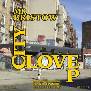 BBP-131: Mr Bristow – City Love EP