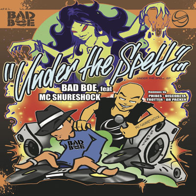 BadboE feat. MC Shureshock – Under The Spell EP – OUT NOW!