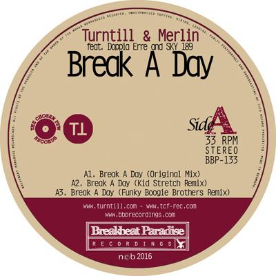 """Turntill & Merlin – Break A Day feat. Doppia Erre & Sky 189 – Out now on 12"""" Vinyl"""