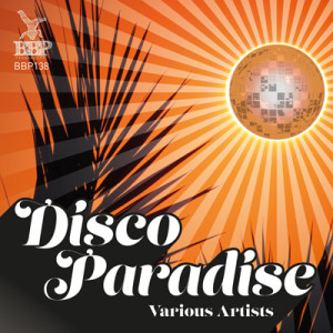 BBP-138: VA – Disco Paradise