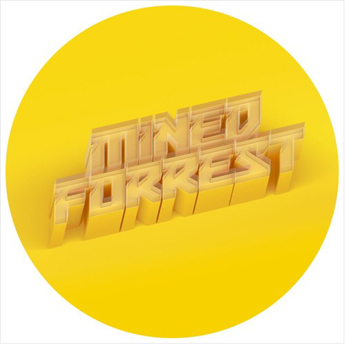 Mined & Forrest