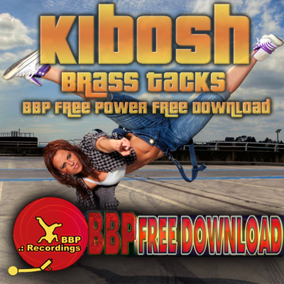 Kibosh – Brass Tacks (BBP Free Power Hour Download)