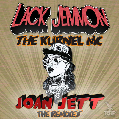 Lack Jemmon – Joan Jett (The Remixes) – Out now exclusive on Juno Download!