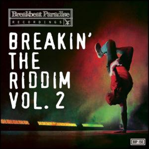 BBP-150: VA – Breakin The Riddim Vol. 2