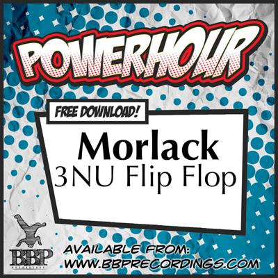 Morlack – 3NU Flip Flop (Free Power Hour Download)