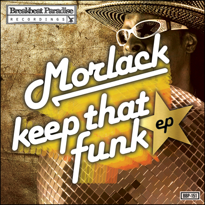 Morlack – Keep That Funk EP – Out Now Exclusive on Juno Download