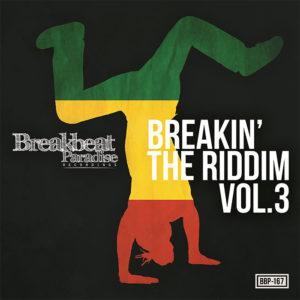 BBP-167: VA – Breakin' The Riddim Vol. 3
